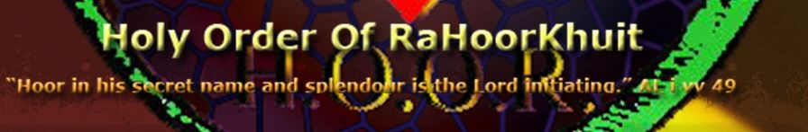 The Holy Order Of RaHoorKhuit